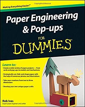 Paper Engineering & Pop-Ups for Dummies 9780470409558