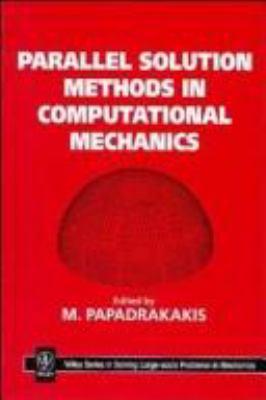 Parallel Solution Methods in Computational Mechanics 9780471956969