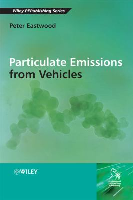Particulate Emissions from Vehicles 9780470724552