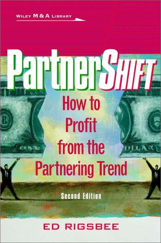 Partneri Shift/I: How to Profit from the Partnership Trend 9780471386537