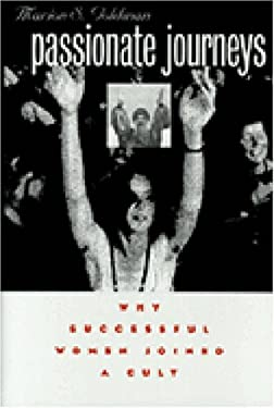Passionate Journeys: Why Successful Women Joined a Cult