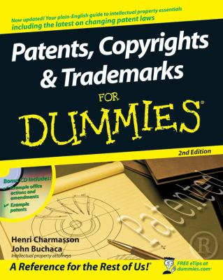 Patents, Copyrights & Trademarks for Dummies [With CDROM] 9780470339459