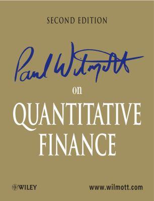 Paul Wilmott on Quantitative Finance 3 Volume Set 9780470018705