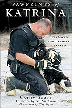 Pawprints of Katrina: Pets Saved and Lessons Learned 9780470228517