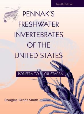 Pennak's Freshwater Invertebrates of the United States: Porifera to Crustacea 9780471358374