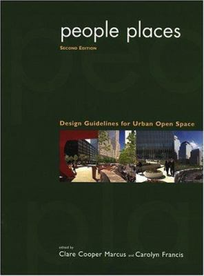 People Places: Design Guidlines for Urban Open Space 9780471288336