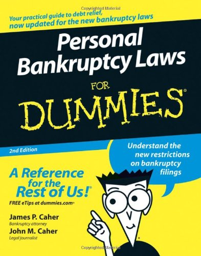 Personal Bankruptcy Laws for Dummies 9780471773801