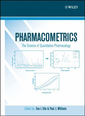 Pharmacometrics: The Science of Quantitative Pharmacology 9780471677833