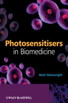 Photosensitisers in Biomedicine 9780470510605