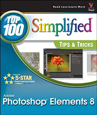 Photoshop Elements 8: Top 100 Simplified Tips & Tricks 9780470566916