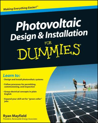 Photovoltaic Design & Installation for Dummies 9780470598931