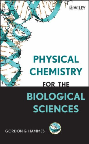 Physical Chemistry for the Biological Sciences 9780470122020