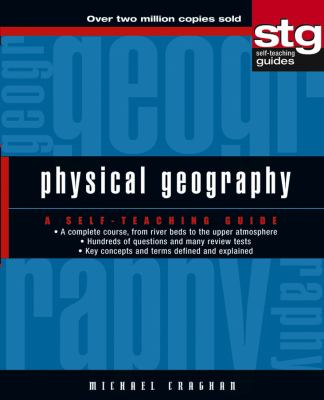 Physical Geography: A Self-Teaching Guide 9780471445661
