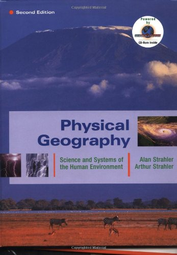 Physical Geography: Science and Systems of the Human Environment 9780471238003