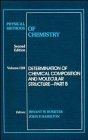 Physical Methods of Chemistry, Determination of Chemical Composition and Molecular Structure 9780471850519