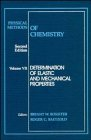 Physical Methods of Chemistry, Determination of Elastic and Mechanical Properties 9780471534389