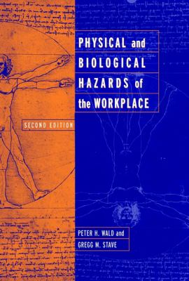 Physical and Biological Hazards of the Workplace 9780471386476