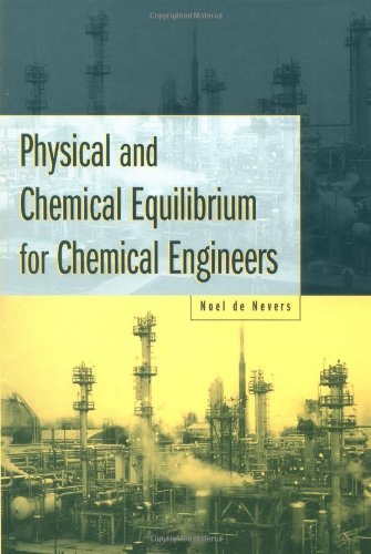 Physical and Chemical Equilibrium for Chemical Engineers 9780471071709