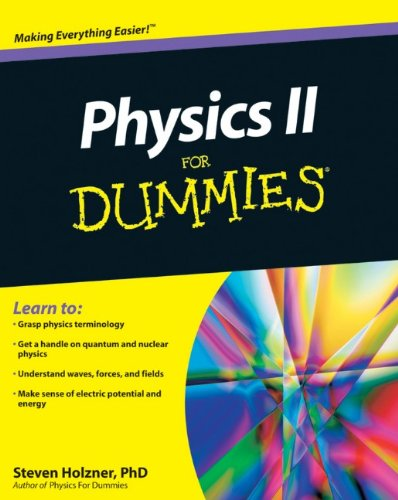 Physics II for Dummies 9780470538067