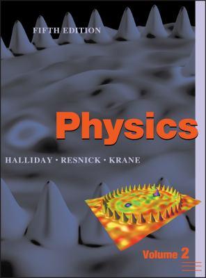 Physics, Volume 2 - 5th Edition by David Halliday, Kenneth S  Krane