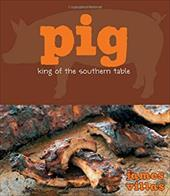 Pig: King of the Southern Table 1512313