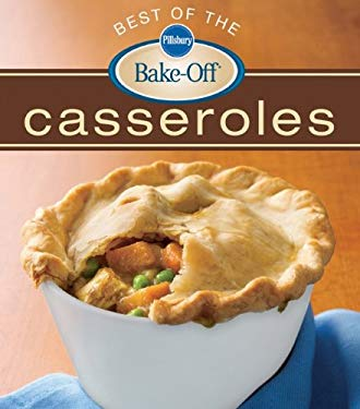 Pillsbury Best of the Bake-Off Casseroles 9780470485774