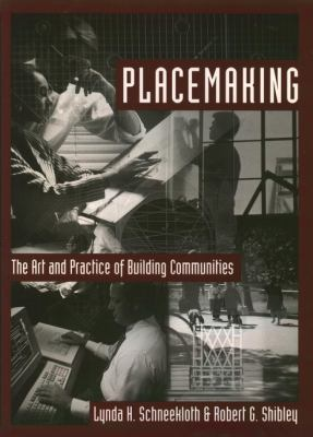 Placemaking: The Art and Practice of Building Communities 9780471110262