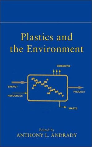 Plastics and the Environment 9780471095200