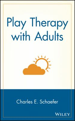 Play Therapy with Adults 9780471139591