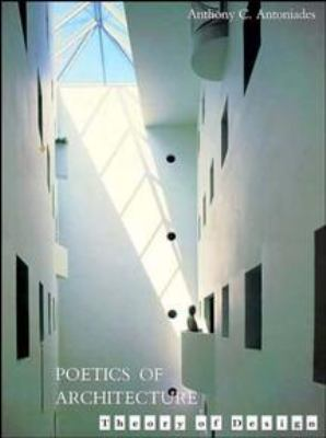 Poetics of Architecture: Theory of Design 9780471285304