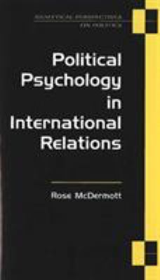 Political Psychology in International Relations 9780472067015