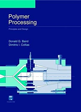 Polymer Processing: Principles and Design 9780471254539