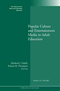 Popular Culture and Entertainment Media in Adult Education 9780470248706