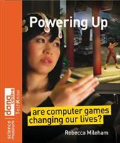 Powering Up: Are Computer Games Changing Our Lives? 1532022