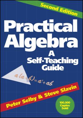 Practical Algebra: A Self-Teaching Guide 9780471530121