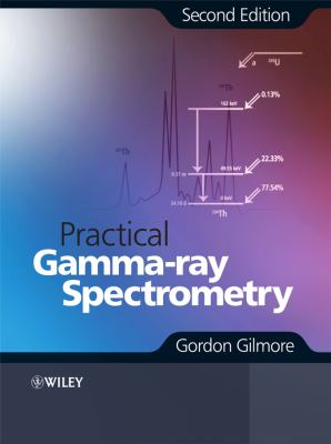 Practical Gamma-Ray Spectrometry 9780470861967