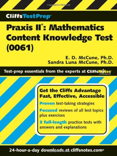 Praxis II: Mathematics Content Knowledge Test: 0061 9780471787679