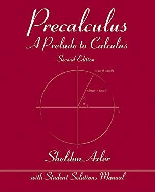 Precalculus: A Prelude to Calculus 9780470648049