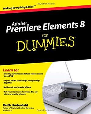 Premiere Elements 8 for Dummies 9780470453186