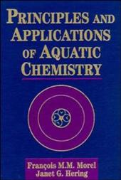 Principles and Applications of Aquatic Chemistry 1563521