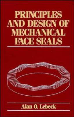 Principles and Design of Mechanical Face Seals 9780471515333
