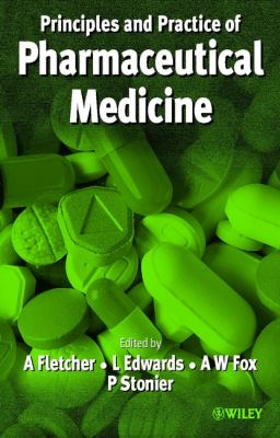 Principles and Practice of Pharmaceutical Medicine 9780471986553