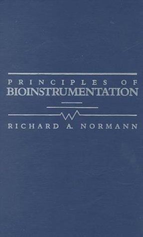 Principles of Bioinstrumentation 9780471605140