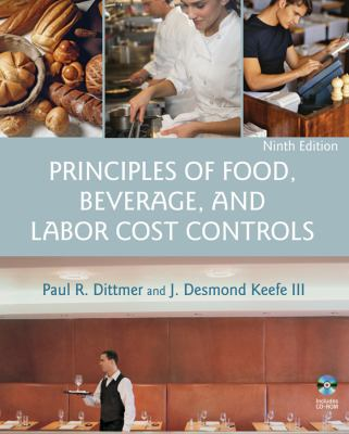 Principles of Food, Beverage, and Labor Cost Controls [With CDROM] 9780471783473