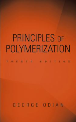 Principles of Polymerization 9780471274001