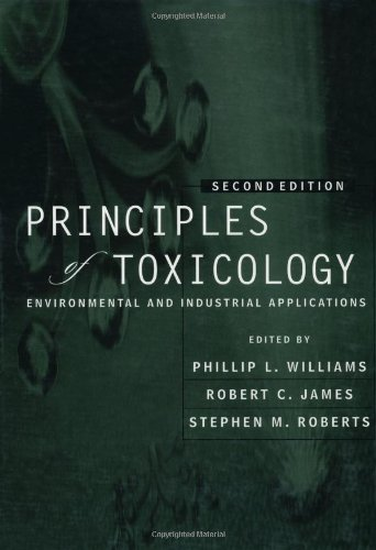 Principles of Toxicology: Environmental and Industrial Applications 9780471293217