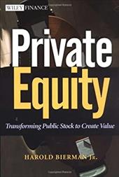 Private Equity: Transforming Public Stock to Create Value 1556368