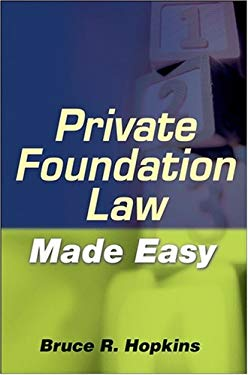 Private Foundation Law Made Easy 9780470401231