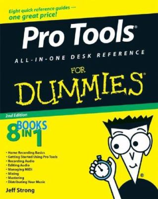 Pro Tools All-In-One Desk Reference for Dummies 9780470239476