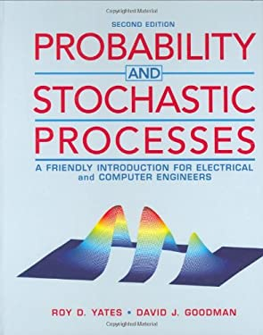 Probability and Stochastic Processes: A Friendly Introduction for Electrical and Computer Engineers 9780471272144